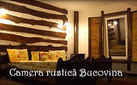 vezi detalii - Camera rustică Bucovina